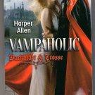 Vampaholic Harper Allen Darkheart and Crosse Book 2 Vampire Paranormal Romance