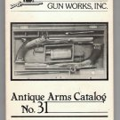 Dixie Gun Works Antique Arms Catalog No. 31 Gun Collectors Reference