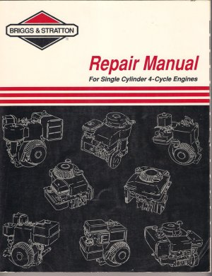1994 Briggs &amp; Stratton Repair Manual Single Cylinder 4 Cycle Engines