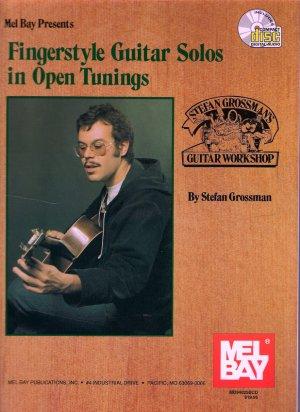 Mel Bay Fingerstyle Guitar Solos in Open Tunings Stefan Grossman Guitar Workshop Series Includes CD