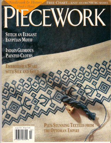 Piecework Magazine Sep/Oct 2000 Chintz Ottoman Embroidery Chinese Lotus Shoes Orenburg Gossamer
