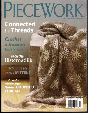 Piecework Magazine 2010 Orenburg Lace History of Silk Beatrix Potter's Sheep Italian Counted Thread