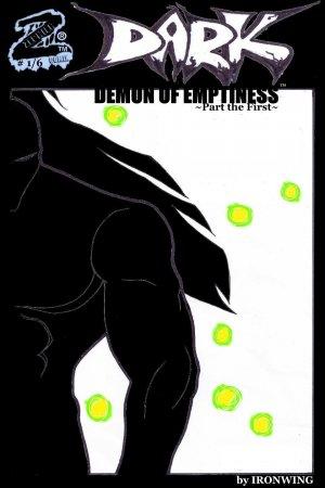 Dark: Demon of Emptiness; part the first