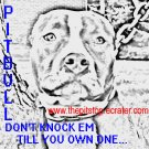 "pitbull t-shirt   ""don't knock em"""