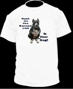 "Brand New Pitbull T-Shirt  ""Banned List"""