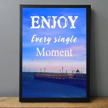 Sunset Beach Dock Digital Wall Art, Quote, Enjoy Every Moment, Inspirational Gift