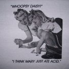 Whoopsy Daisy    Mary Ate Acid