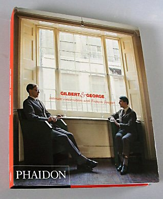 Gilbert & George Intimate Conversations With Francois Jonquet 2004 Art Photograhy Hardcover
