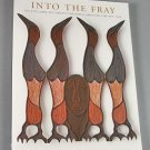 Into The Fray The Eiteljorg Fellowship for Native American Fine Art ART CATALOG 2005