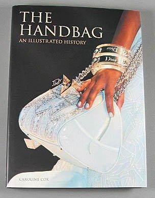 The Handbag By Caroline Cox  Hardcover Fashion Art History  Bags Hardcover 2007