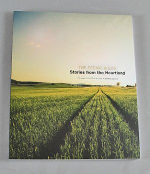 The Scenic Route Stories from the Heartland 2007 Storytelling Arts Indiana Local History Book New