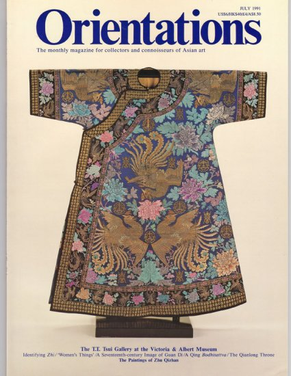 ORIENTATIONS Magazine for Collectors and Connoisseurs of Asian Art July 1991 Back Issue