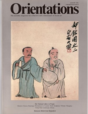 ORIENTATIONS Magazine for Collectors and Connoisseurs of Asian Art August 1991 Back Issue