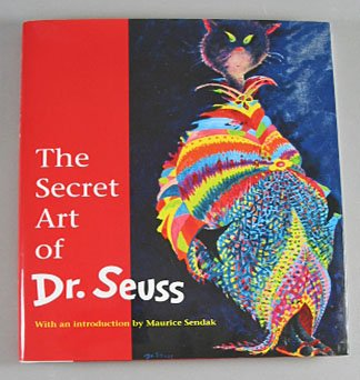 The Secret Art of Dr. Seuss Introduction by Maurice Sendak Art Collection Hardcover Catalog 1995