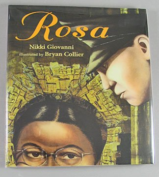 Rosa by Nikki Giovanni Coretta Scott King Medal Illustration Caldecott  Juvenile Literature  2005