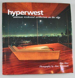 Hyperwest American Residential Architecture on the Edge By Alan Hess 1996  Hardcover Art