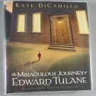 The MIRACULOUS JOURNEY OF EDWARD TULANE By Kate DiCamillo 2006 Frist Edition Hardcover