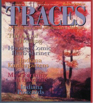 TRACES of Indiana and Midwestern History Winter 2004 IHS Local History Magazine Back Issue