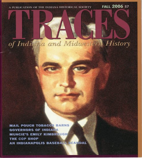 TRACES  of Indiana and Midwestern History  IHS Fall 2006 Local History Magazine