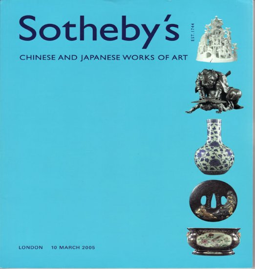 Sotheby's Chinese and Japanese Works of Art Auction Catalog March 2005 London