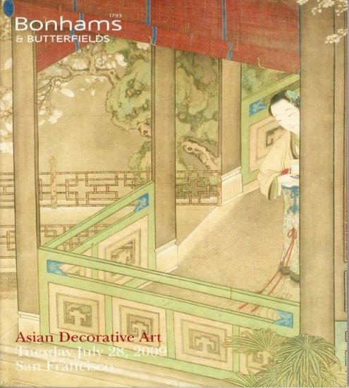 Bonhams and Butterfields Catalog Asian Decorative Art  July 2009 San Francisco Auction Catalog