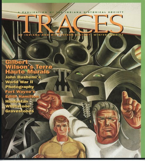TRACES of Indiana and Midwestern History Winter 2002 IHS Local History Magazine Back Issue