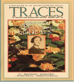 TRACES of Indiana and Midwestern History Spring 1997 IHS Local History Magazine Back Issue