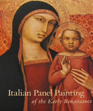 Italian Panel Painting of the Early Renaissance 1994 Art Exhibition Catalog  History Hardcover