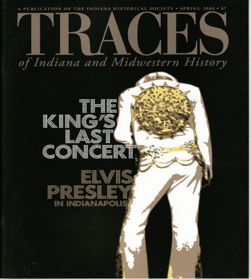 TRACES of Indiana and Midwestern History Spring 2008 IHS Local History Magazine Back Issue