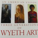 Three Generations of Wyeth Art An American Vision 1983 Art Exhibition Hardcover Art Book
