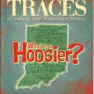 TRACES of Indiana and Midwestern History Fall 2008 IHS Local History Magazine Back Issue