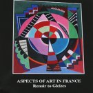 Aspects of Art In France Renoir to Gleizes Chicago Fine Art Exhibition Catalog Softcover 2001