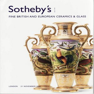 Sotheby's Fine British and European Ceramics & Glass Auction Catalog London 2007 Decorative Arts