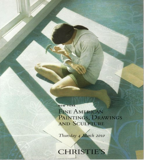 Christie's Fine American Paintings Drawings and Sculpture Art Auction Catalog March 2010