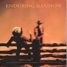 Enduring Illusion Photographs From Stanford University Museum of Art Exhibition Catalog 1996