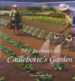 My Summer in Caillebotte's Garden by P Wittmer and S Dannaud 1995 Art Book Hardcover