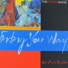 The Studio Book Find Your Way by Lois Main Templeton Art Book 2000 Signed Softcover