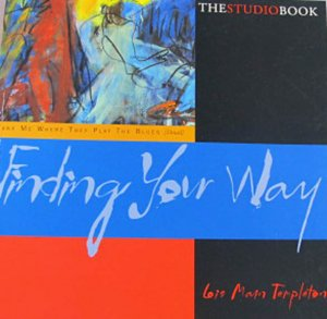 The Studio Book: Finding Your Way Lois Main Templeton
