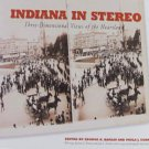 Indiana In Stereo Three-Dimensional Views of the Heartland Local History Hardcover 2003