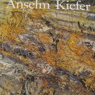 Anselm Kiefer German Artist Exhibition Catalog By Mark Rosenthal  Art Instute of Chicago 1987
