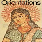 ORIENTATIONS Magazine A Discovery of Asia and the Pacific  February 1974 Back Issue