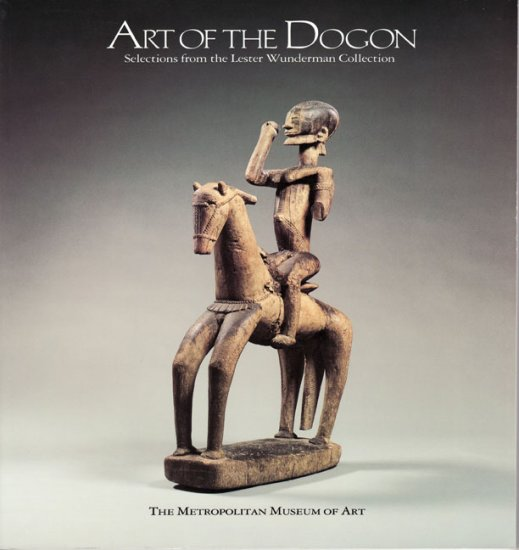 Art Of The Dogon Selections Wunderman Collection Art Sculpture Exhibition Book 1988 Softcover
