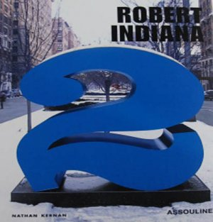 Robert Indiana 2 by Nathan Kernan Pop Art Work  Colorful Numbers Hardcover Book 2003