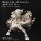 Sotheby's Important 19th Century American Silver Property of Masco Corporation  Auction Catalog 1998