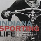 Indiana Sporting Life Articles from Traces of Indiana and Midwestern History 2005
