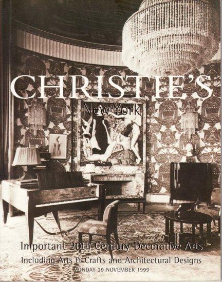 Christie's Important 20th Century Decorative Arts Including Arts & Crafts Auction Catalog 1999