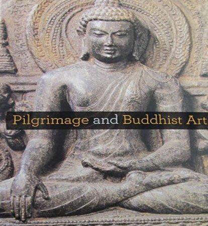 Pilgrimage and Buddhist Art Asia Society Museum Art Exhibition Catalog Art  Relics Hardcover 2010
