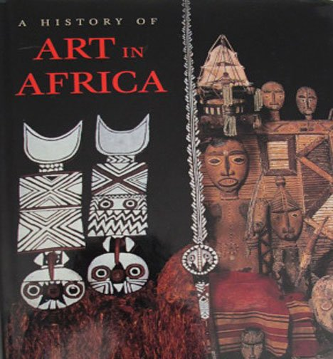 A History of Art in Africa by Monica Blackmon Visona Maps References Hardcover 2003
