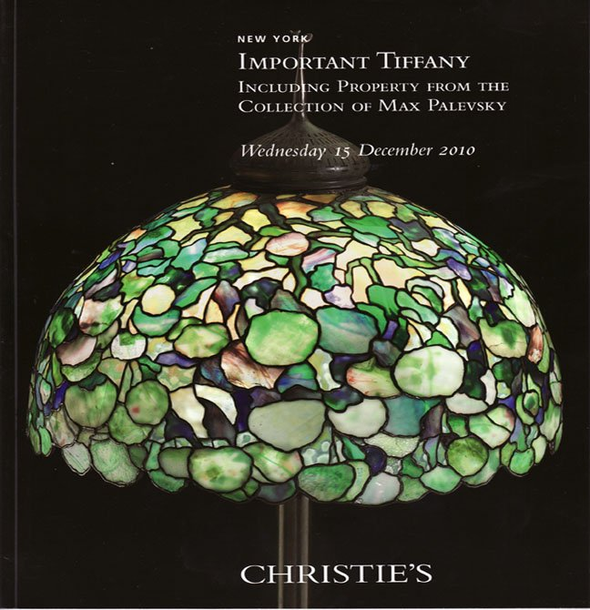 Christie's Important Tiffany including the Collection of Max Palevsky Auction Catalog 2010