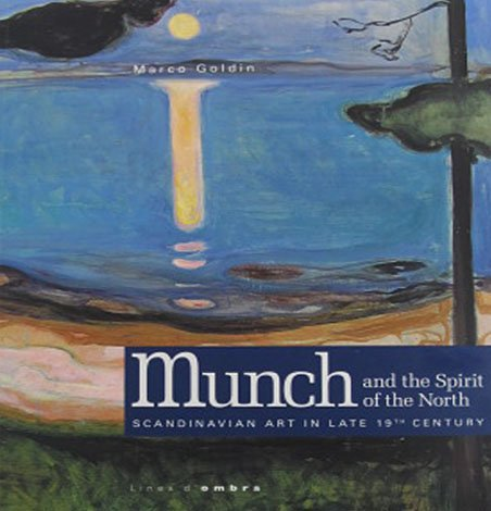 Munch and the Spirit of the North by Marco Goldin Exhibition Catalog Softcover 2010